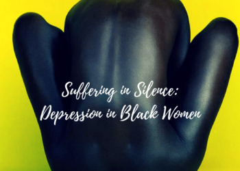 The Silent Suffering of Black Women